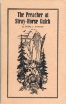 Image for The Preacher at Stray-Horse Gulch