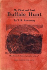 Image for My First and Last Buffalo Hunt