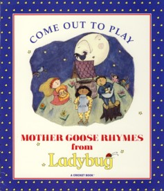 Image for Come Out to Play Mother Goose Rhymes