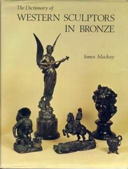 Image for The Dictionary of Western Sculptors in Bronze