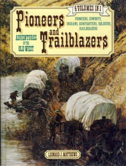 Image for Pioneers and Trailblazers: Adventures of the Old West