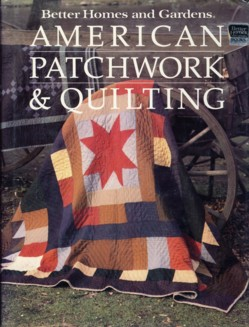 Image for Better Homes and Gardens American Patchwork and Quilting