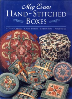 Image for Hand-Stitched Boxes: Plastic Canvas, Cross Stich, Embroidery, Patchwork
