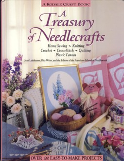 Image for A Treasury of Needlecrafts: Home Sewing, Knitting, Crochet, Cross-Stitch, Quilting, Plastic Canvas