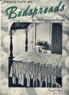 Image for Bedspreads to Knit and Crochet Book No. 166