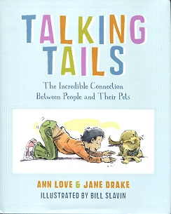 Image for Talking Tails The Incredible Collection Between People and Their Pets