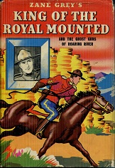 Image for King of the Royal Mounted and the Ghost Guns of Roaring River