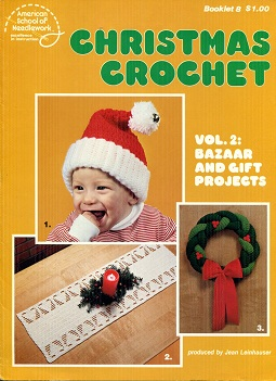 Image for Christmas Crochet Vol. 2 Bazaar and Gift Projects Booklet 8