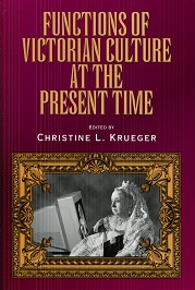 Image for Functions of Victorian Culture at the Present Time