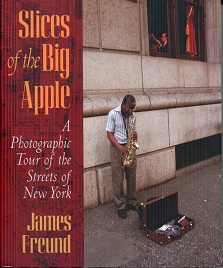 Image for Slices of the Big Apple: A Photographic Tour of the Streets of New York