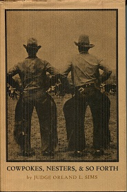 Image for Cowpokes, Nesters, & So Forth