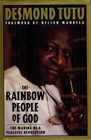 Image for The Rainbow People of God: The Making of a Peaceful Revolution
