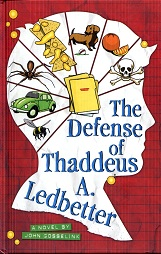 Image for The Defense of Thaddeus A Ledbetter