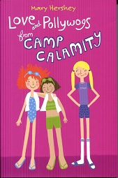Image for Love and Pollywogs from Camp Calamity