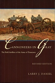 Image for Cannoneers In Gray: The Field Artillery Of The Army Of Tennessee