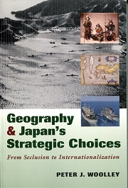 Image for Geography And Japan's Strategic Choices: From Seclusion To Internationalization