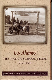 Image for Los Alamos: The Ranch School Years 1917-1943