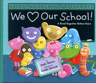 Image for We Love Our School!: A Read-together Rebus Story