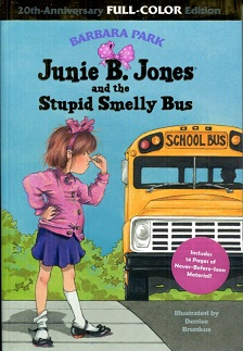 Image for Junie B. Jones and the Stupid Smelly Bus: 20th-Anniversary Full-Color Edition