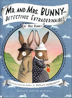 Image for Mr. and Mrs. Bunny-- Detectives Extraordinaire!