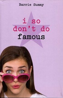 Image for I So Don't Do Famous