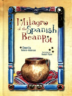 Image for Milagro of the Spanish Bean Pot