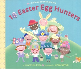 Image for 10 Easter Egg Hunters : A Holiday Counting Book