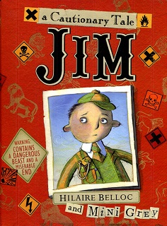 Image for Jim, Who Ran Away from His Nurse, and Was Eaten by a Lion