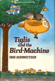 Image for Tiglis and the Bird Machine