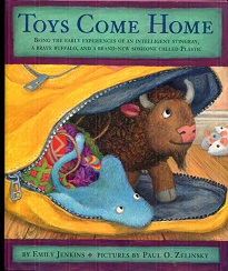 Image for Toys Come Home : Being the Early Experiences of an Intelligent Stingray, a Brave Buffalo, and a Brand-New Someone Called Plastic