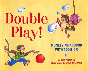 Image for Double Play : Monkeying Around with Addition