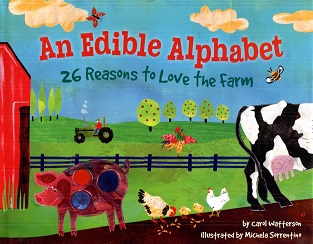 Image for An Edible Alphabet: 26 Reasons to Love the Farm