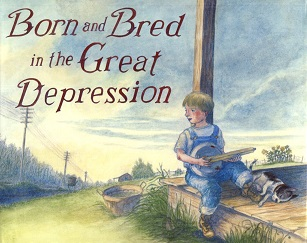 Image for Born and Bred in the Great Depression