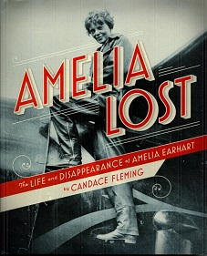 Image for Amelia Lost : The Life and Disappearance of Amelia Earhart