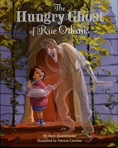 Image for The Hungry Ghost of Rue Orleans