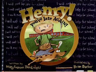 Image for Henry! You're Late Again!