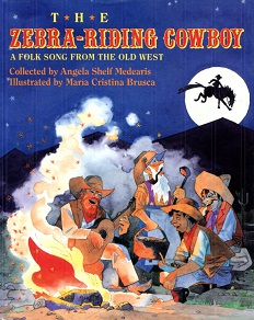 Image for The Zebra-Riding Cowboy: A Folk Song from the Old West