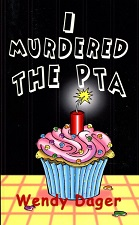 Image for I Murdered the PTA