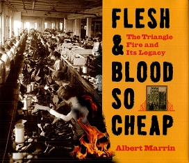 Image for Flesh and Blood So Cheap : The Triangle Fire and Its Legacy