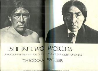 Image for Ishi in Two Worlds A Biography of the Last Wild Indian in North America