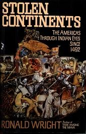 Image for Stolen Continents: The Americas Through Indian Eyes Since 1492