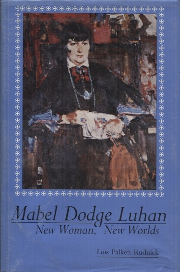 Image for Mabel Dodge Luhan: New Woman, New Worlds