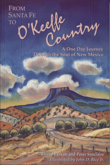 Image for From Santa Fe to O'Keeffe Country: A One Day Journey to the Soul of New Mexico