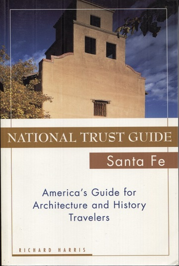 Image for National Trust Guide Santa Fe: America's Guide for Architecture and History Travelers