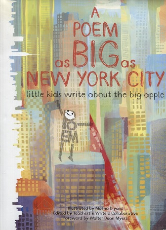 Image for A Poem as Big as New York City: Little Kids Write About the Big Apple