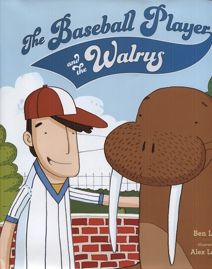 Image for The Baseball Player and the Walrus