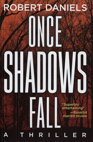 Image for Once Shadows Fall: A Thriller
