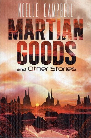 Image for Martian Goods & Other Stories