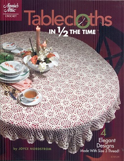 Image for Tablecloths in 1/2 the Time (Annie's Attic: Crochet)