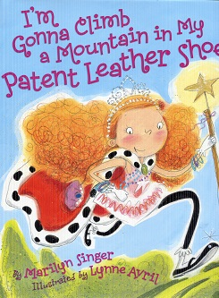 Image for I'm Gonna Climb a Mountain in My Patent Leather Shoes